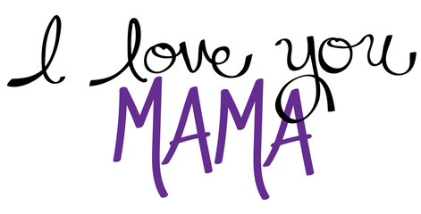 I Love You Mama Purple