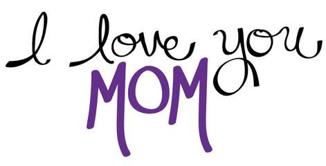 I Love You Mom Purple