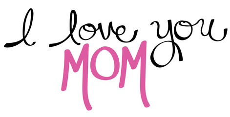 I Love You Mom Pink