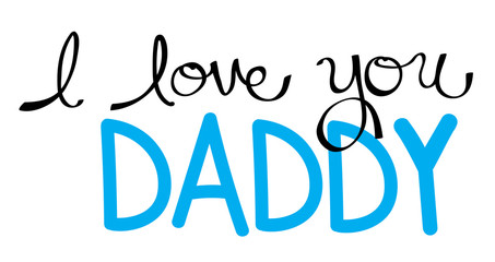 I Love You Daddy in Blue