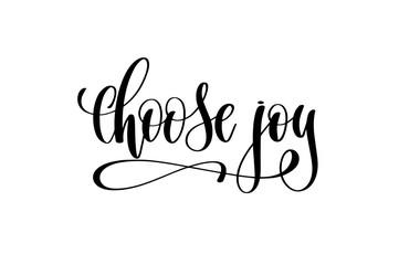 choose joy hand lettering inscription positive quote
