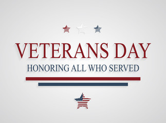 Veterans Day greeting card. Honoring all who served. Vector illustration.