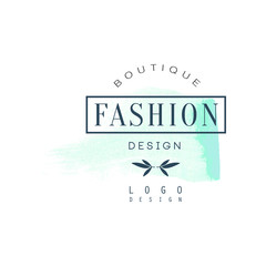 Fashion boutique logo design, badge for clothes shop, beauty salon or cosmetician watercolor vector Illustration