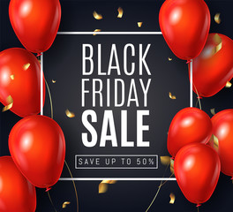 Black Friday Sale ads with Shine Red Balloons on Black Background with Golden confetti and frame .  Shopping Day sale offer, banner template.  Autumn Shop market poster design. Vector illustration.