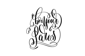 bonjour Paris hand lettering modern typography inscription