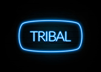 Tribal  - colorful Neon Sign on brickwall