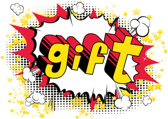 Gift - Comic book style word on abstract background.