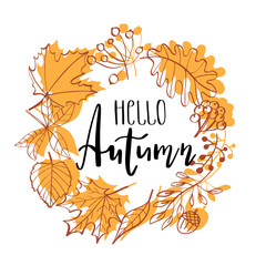 Hand drawn vector illustration. Wreath with Fall leaves. Forest design elements. Hello Autumn