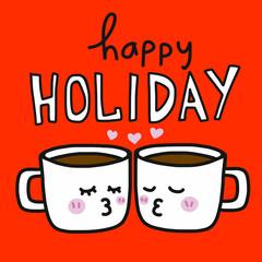 Happy Holiday coffee kissing cartoon vector illustration