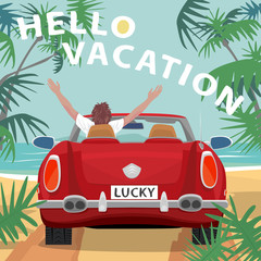 Young man sitting in red cabriolet car with raised open arms outstretched, on beach near ocean. Back view. Lettering Hello Vacation. Simplistic realistic comic style