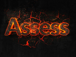 Assess Fire text flame burning hot lava explosion background.