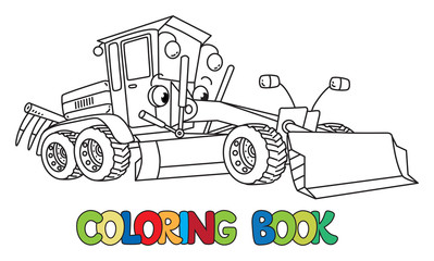 Funny small grader car with eyes. Coloring book