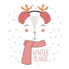 Hand drawn vector illustration of a cute funny deer face in fluffy earmuffs, muffler, text Winter is here. Isolated objects on white background with snowflakes. Design concept kids, winter, Christmas.