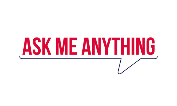 Ask me anything. AMA session concept vector typography