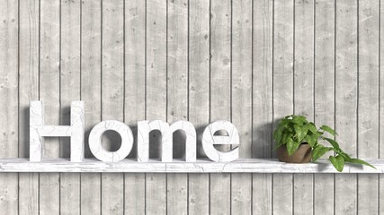 The word home in old wooden letters on a shelf attached to a planks background