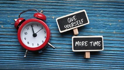 Obraz Give yourself more time - fototapety do salonu