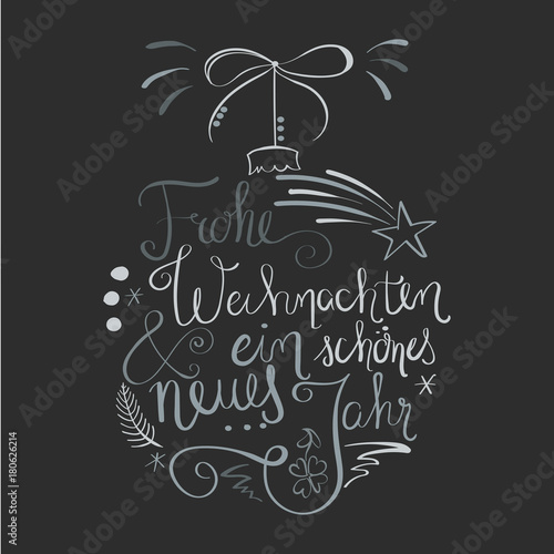 christbaumkugel kalligraphie frohe weihnachten und. Black Bedroom Furniture Sets. Home Design Ideas