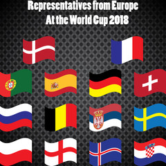 Representatives of Europe. for the 2018 FIFA World Cup.