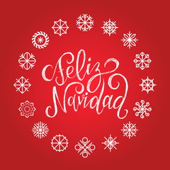 Vector Feliz Navidad, translated Merry Christmas lettering with New Year snowflakes. Happy Holidays typography.