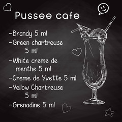 Simple recipe for an alcoholic cocktail Pussee cafe. Drawing chalk on a blackboard. Vector illustration of a sketch style.