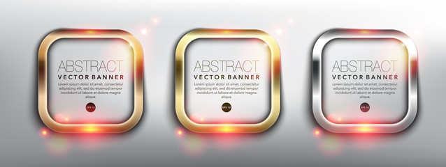Abstract vector square banners set of 3. Gold, bronze and silver frames. Metallic glowing frames. Isolated on the white background. Each item contains space for own text. Vector illustration. Eps10.