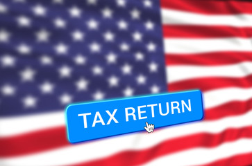 tax return button click on united states of america flag, 3D illustration