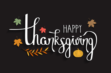 Happy Thanksgiving hand drawn typography. Poster with handwritten lettering. Vector illustration.