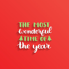 The Most Wonderful Time of the Year lettering design on red background. Vector Christmas or New Year typography.