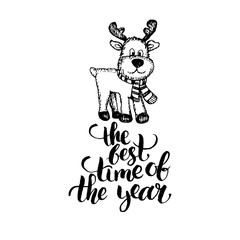 The Best Time Of The Year lettering on white background. Vector hand drawn Christmas illustration of toy plush deer.