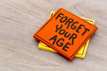Forget your age advice or reminder