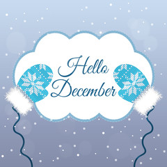 Hello December lettering on winter background with mittens