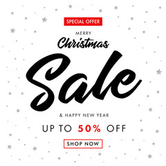 Calligraphy Christmas Sale and Happy New Year banner. Merry Christmas sale banner with text special offer Sale 50% off and silver stars on white background. Vector illustration template