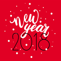 Happy New Year 2018 hand lettering text on red background. Vector greeting card for New Year card, poster, design