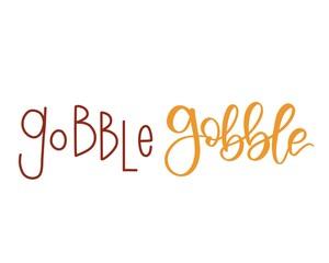 Gobble gobble calligraphy