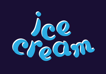 Color symbol with a word ice cream. Lettering. Vector art.