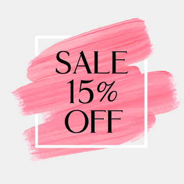Sale 15% off sign over art brush acrylic stroke paint abstract texture background poster vector illustration. Perfect watercolor design for a shop and sale banners.