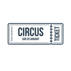 Circus show ticket. Invitation to activity, loud show, presentation, opening.