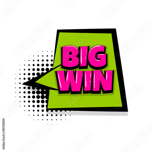 big win winner comic text speech bubble balloon pop art style wow