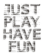 typography just play have fun
