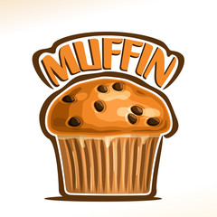 Vector logo for Traditional Muffin, original font for word title muffin, poster with fresh baked goods for morning breakfast, illustration of small homemade muffin with chocolate chips for cafe menu.