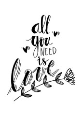 All You Need Is Love. Inspirational quote.