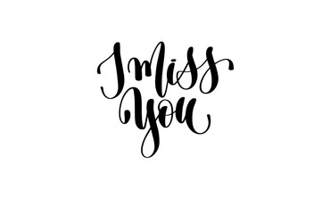 i miss you hand lettering inscription