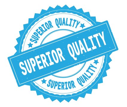 SUPERIOR QUALITY blue text round stamp, with zig zag border.