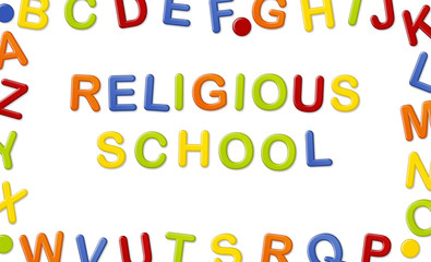 Educational Systems made out of fridge magnet letters isolated on white background: Religious School