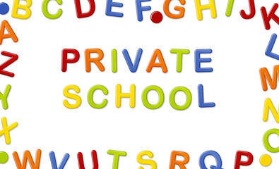 Educational Systems made out of fridge magnet letters isolated on white background: Private School