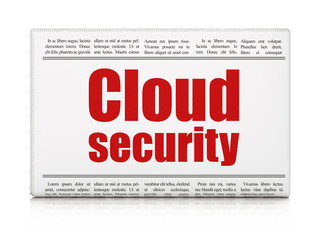 Cloud computing concept: newspaper headline Cloud Security on White background, 3D rendering