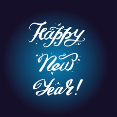 HAPPY NEW YEAR hand lettering custom handmade calligraphy, vector.