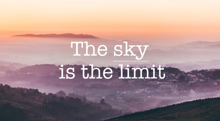 The sky is the limit, foggy mountains background