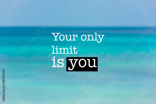 Inspirational Motivation Quote Blue Ocean Background Stock Photo