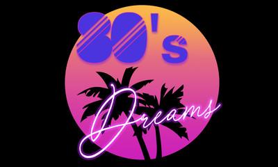 80's dreams
